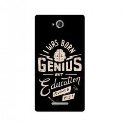 "Чехол для Sony с принтом ""I was born genius but education ruined me"""