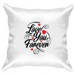 "Подушка с принтом ""Love You Forever"""