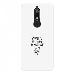 """Чехол для Nokia с принтом """"Work is not a wolf"""""""