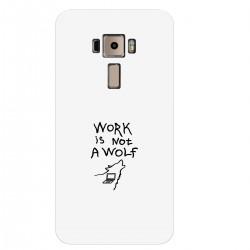 """Чехол для Asus с принтом """"Work is not a wolf"""""""