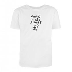 "Футболка с принтом ""Work is not a wolf"""