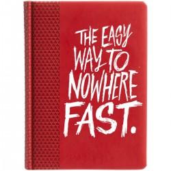 """Ежедневник с принтом """"The easy way to nowhere FAST"""""""