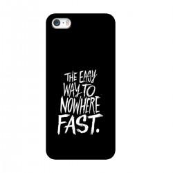 "Чехол для Apple iPhone с принтом ""The easy way to nowhere FAST"""