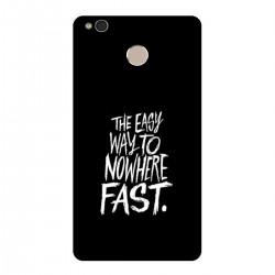 "Чехол для Xiaomi с принтом ""The easy way to nowhere FAST"""