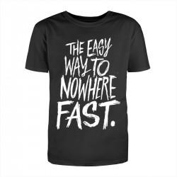 """Футболка с принтом """"The easy way to nowhere FAST"""""""