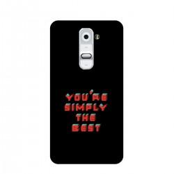 "Чехол для LG с принтом ""You are simply the best"""