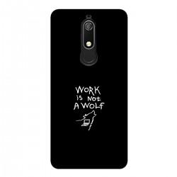 """Чехол для Nokia с принтом """"Work is not a wolf-2"""""""