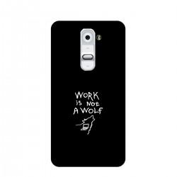 "Чехол для LG с принтом ""Work is not a wolf-2"""